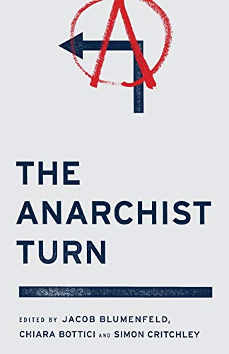 9780745333427: The Anarchist Turn