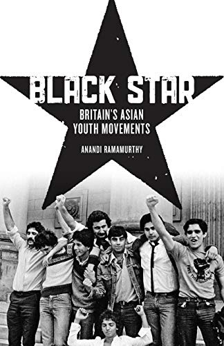 9780745333489: Black Star: Britain's Asian Youth Movements