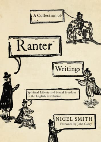 9780745333601: A Collection of Ranter Writings: Spiritual Liberty and Sexual Freedom in the English Revolution