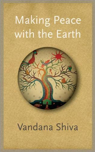 9780745333779: Making Peace With the Earth