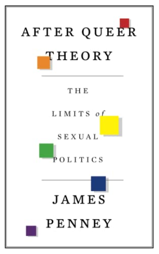 9780745333786: After Queer Theory: The Limits of Sexual Politics