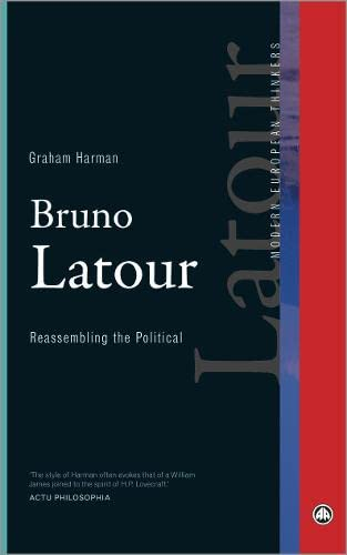 9780745334004: Bruno Latour: Reassembling the Political (Modern European Thinkers)