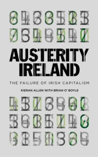 9780745334011: Austerity Ireland: The Failure of Irish Capitalism