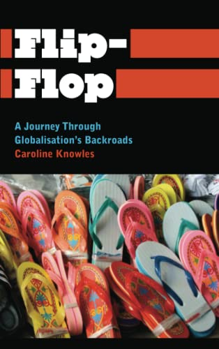 9780745334110: Flip-Flop: A Journey Through Globalisation's Backroads (Anthropology, Culture and Society)