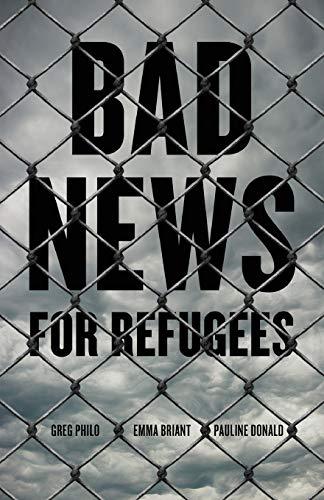 Bad News for Refugees: Philo, Greg, Briant, Emma, Donald, Pauline