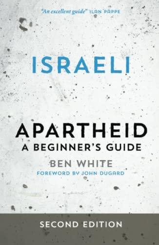 9780745334639: Israeli Apartheid: A Beginner's Guide
