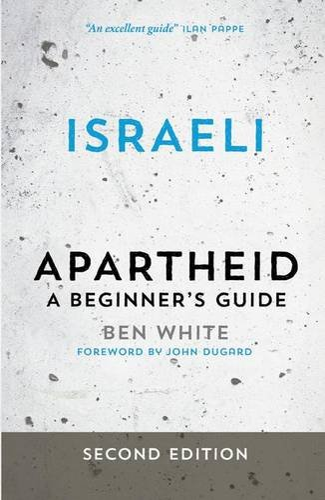 9780745334646: Israeli Apartheid: A Beginner's Guide