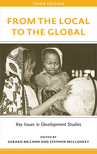9780745334745: From the Local to the Global, Third Edition: Key Issues in Development Studies