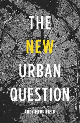 9780745334837: The New Urban Question