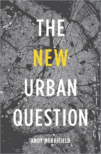 9780745334844: The New Urban Question
