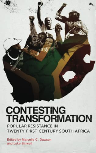 9780745335025: Contesting Transformation: Popular Resistance in Twenty-First Century South Africa