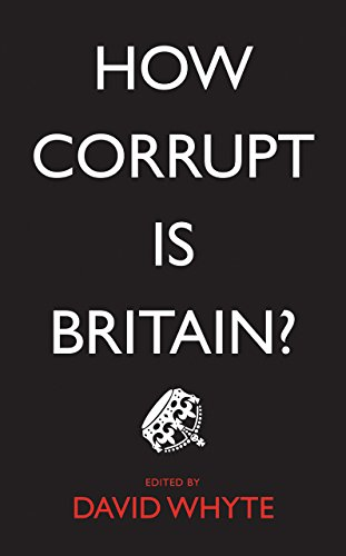 9780745335292: How Corrupt Is Britain?