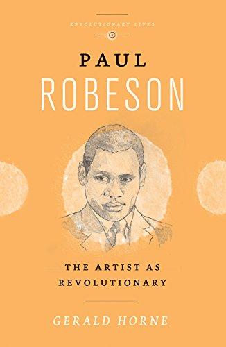9780745335315: Paul Robeson: The Artist as Revolutionary (Revolutionary Lives)