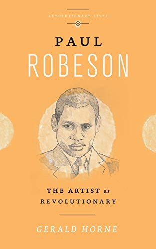 9780745335322: Paul Robeson: The Artist as Revolutionary (Revolutionary Lives)