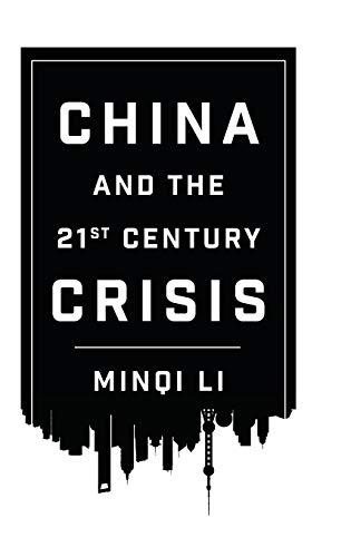 9780745335377: China and the Twenty-first-Century Crisis