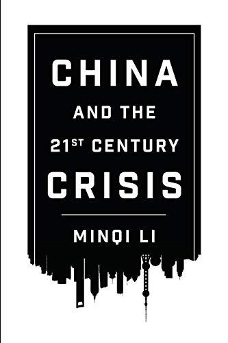 China and the Twenty-first-Century Crisis: Minqi Li