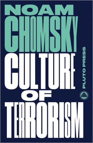 9780745335438: Culture of Terrorism (Chomsky Perspectives)