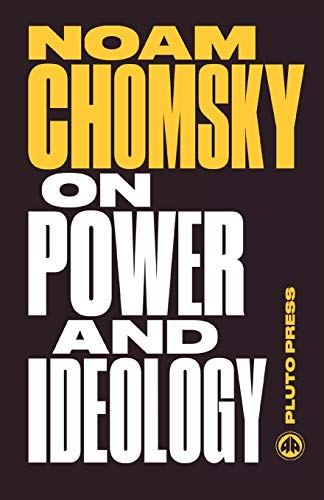 9780745335445: On Power and Ideology: The Managua Lectures (Chomsky Perspectives)