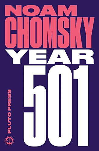 9780745335476: Year 501: The Conquest Continues (Chomsky Perspectives)