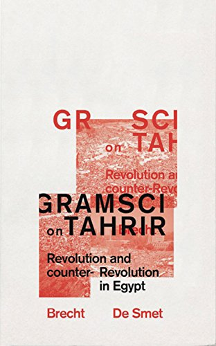9780745335582: Gramsci on Tahrir: Revolution and Counter-Revolution in Egypt (Reading Gramsci)