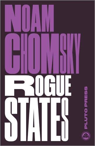 9780745335636: Rogue States: The Rule of Force in World Affairs (Chomsky Perspectives)