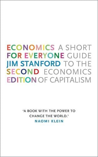9780745335773: Economics for Everyone - 2nd edition: A Short Guide to the Economics of Capitalism