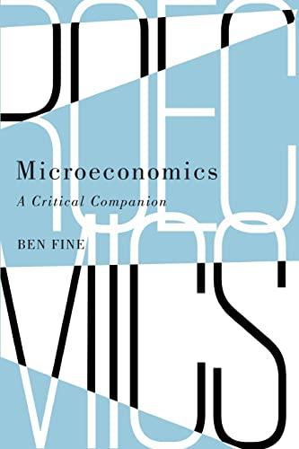 9780745336077: Microeconomics: A Critical Companion