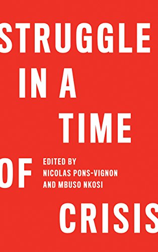 9780745336169: Struggle in a Time of Crisis