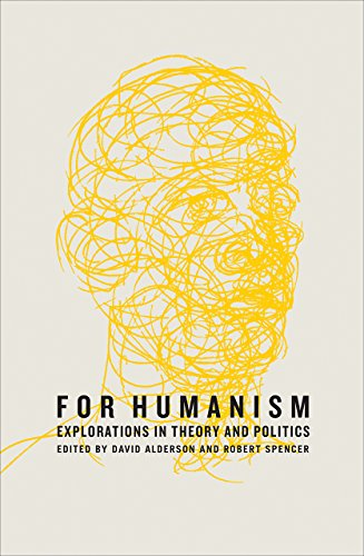 9780745336190: For Humanism: Explorations in Theory and Politics (Marxism and Culture)