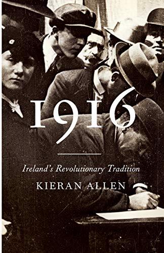 1916: Ireland's Revolutionary Tradition