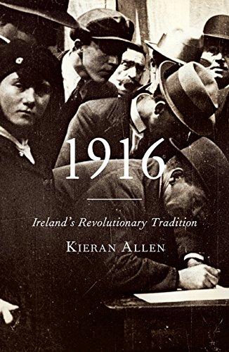 9780745336374: 1916: Ireland's Revolutionary Tradition
