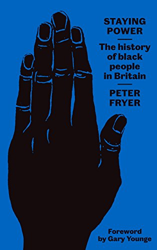 9780745338309: Staying Power: The History of Black People in Britain