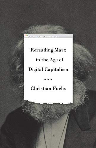 9780745339993: Rereading Marx in the Age of Digital Capitalism