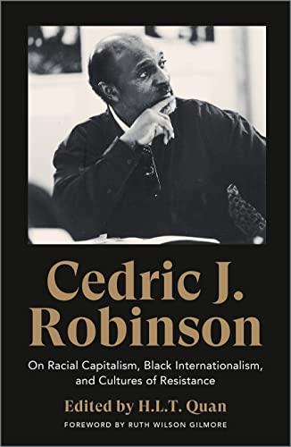 9780745340036: Cedric J. Robinson: On Racial Capitalism, Black Internationalism, and Cultures of Resistance (Black Critique)
