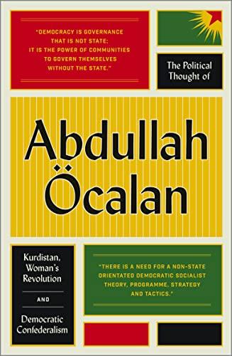 9780745399768: The Political Thought of Abdullah Öcalan: Kurdistan, Woman's Revolution and Democratic Confederalism