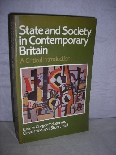 9780745600093: State and Society in Contemporary Britain