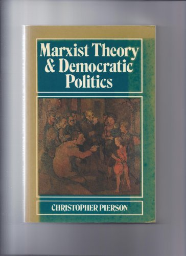 9780745600369: Marxist Theory and Democratic Politics
