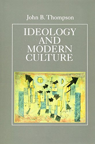 9780745600826: Ideology and Modern Culture Critical Social Theory in the Era of Mass Communicat