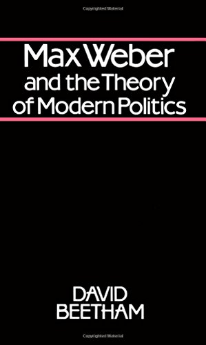 9780745601182: Max Weber and the Theory of Modern Politics