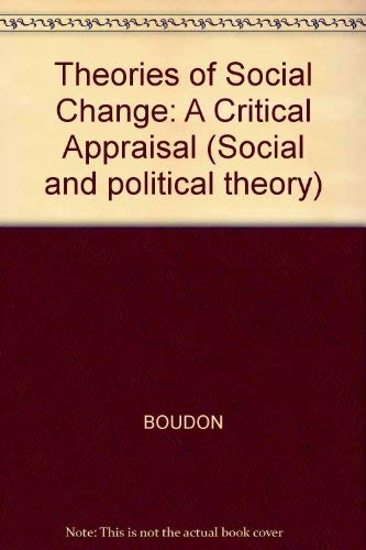 9780745601199: Theories of Social Change: A Critical Appraisal (Social and political theory)