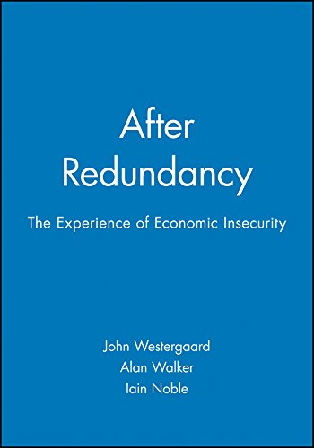 After Redundancy (Hardback): John Westergaard, Etc., Iain Noble