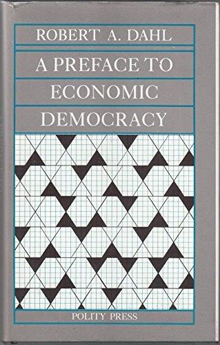 9780745601632: Preface to Economic Democracy