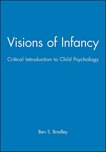 9780745602455: Visions of Infancy: A Critical Introduction to Child Psychology