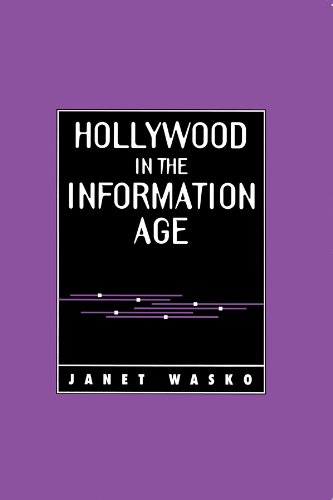 9780745603186: Hollywood in the Information Age: Beyond the Silver Screen