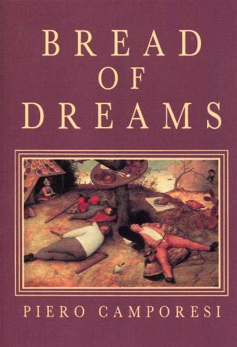 9780745603490: Bread of Dreams: Food and Fantasy in Early Modern Europe