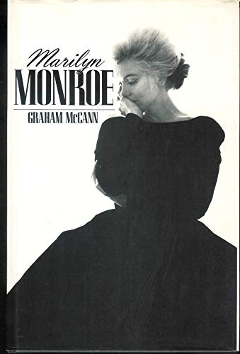 Marilyn Monroe: The Body in the Library: Graham McCann