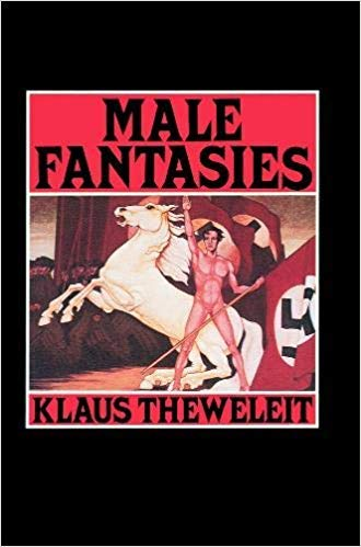 9780745603827: Male Fantasies, Vol. 1: Women, Floods, Bodies, History