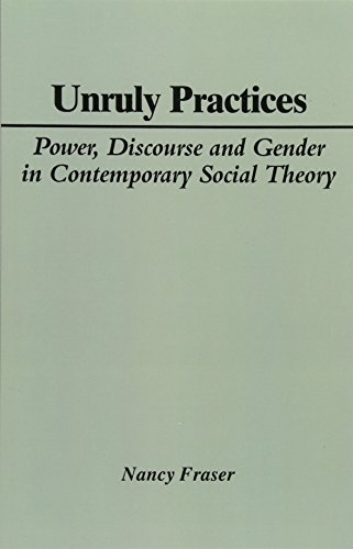 9780745603919: Unruly Practices: Power, Discourse and Gender in Contemporary Social Theory