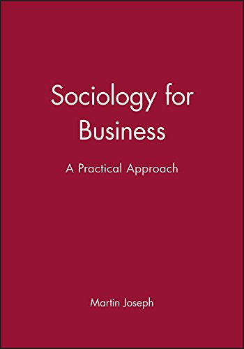 9780745604343: Sociology for Business: A Practical Approach