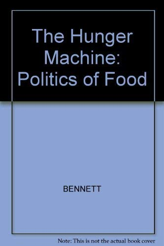9780745604442: The Hunger Machine: The Politics of Food
